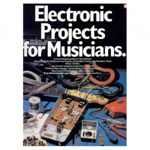 Electronic Projects for Musicians.